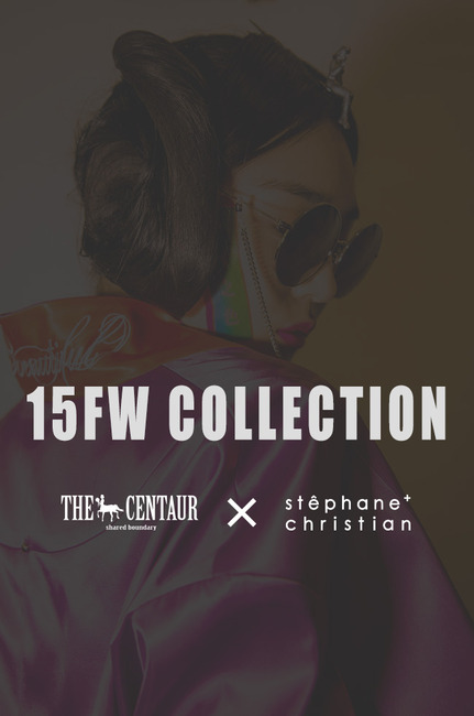 15 FW COLLECTION X CENTAUR